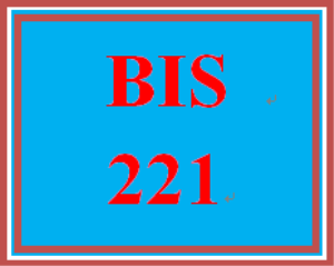 BIS 221 Entire Course | eBooks | Education
