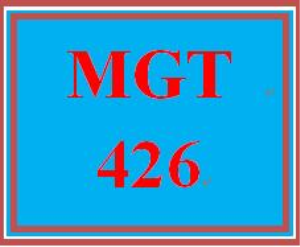 MGT 426 Entire Course | eBooks | Education