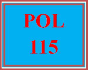 POL 115 Entire Course | eBooks | Education