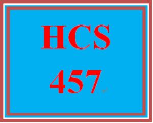 HCS 457 Entire Course | eBooks | Education