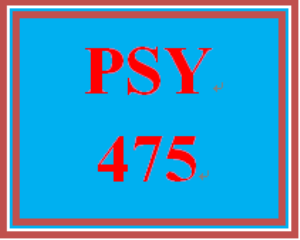 PSY 475 Entire Course   eBooks   Education