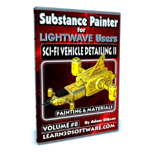 substance painter for lightwave users-volume #8-sci-fi vehicle detailing ii- paint tools & materials