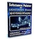 Substance Painter for Lightwave Users-Volume #7-Sci-Fi Vehicle Detailing I- Normal Maps | Software | Training