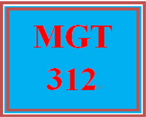 MGT 312 Entire Course | eBooks | Education