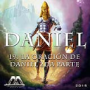 19 La oración de Daniel 2da parte | Audio Books | Religion and Spirituality