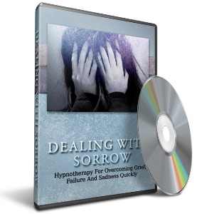dealing with sorrow hypnotherapy audio book with resell rights