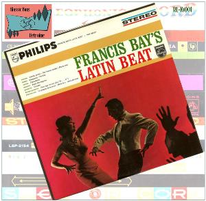 francis bay's latin beat - francis bay and his big band