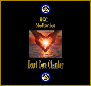 BCC MEDITATION AUDIO: Heart Core Chamber Meditation | Other Files | Everything Else