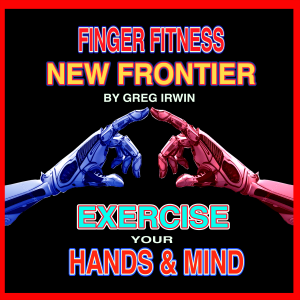 Finger Fitness New Frontier - Part A & B | Movies and Videos | Fitness