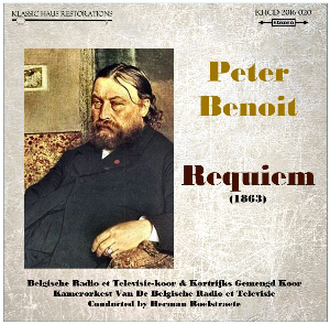 peter benoit: requiem - brt chorus & orchestra/herman roelstraete