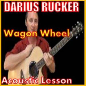 learn to play wagon wheel by darius rucker