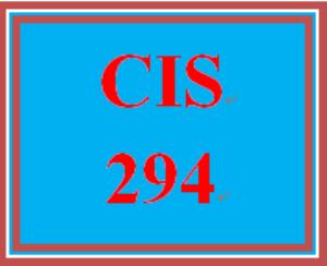 CIS 294 Entire Course | eBooks | Education