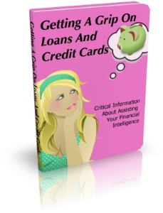 get a grip on loans and credit cards