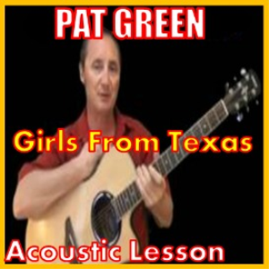 learn to play girls from texas by pat green