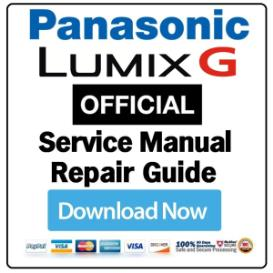panasonic lumix dmc-gh4 gh4a gh4h digital camera service manual