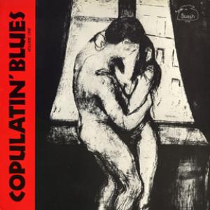 copulatin' blues vol. one