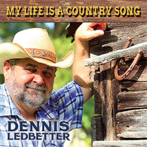 Dennis Ledbetter_My Life CD | Music | Country