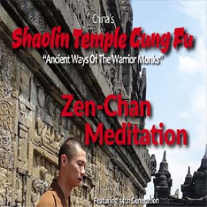 shaolin temple -vol-5 - zen-chan meditation