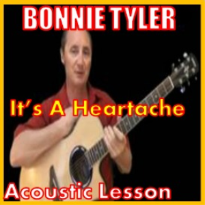Learn to play It's A Heartache by Bonnie Tyler | Movies and Videos | Educational