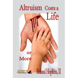 altruism costs a life or more