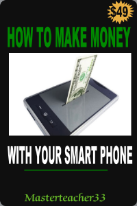 how to make money with your smart phone