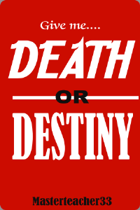 death or destiny