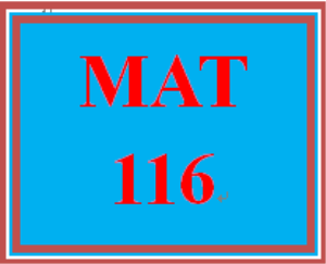 MAT 116 Week 3 Checkpoint | eBooks | Education