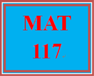 MAT 117 Week 4 Checkpoint | eBooks | Education