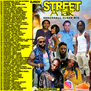 Dj Roy Street A Talk Clean Dancehall Mix   Music   Reggae