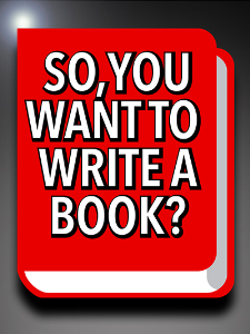 So You Want to Write a Book | eBooks | Business and Money