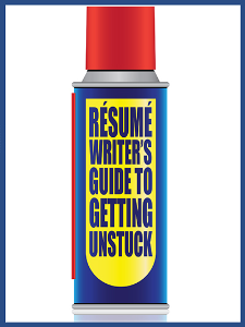 resume writer's guide to getting unstuck special report