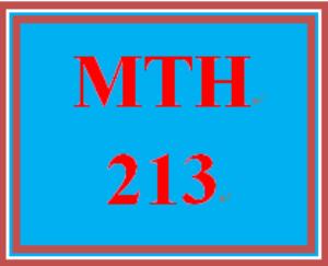 MTH 213 Entire Course | eBooks | Education