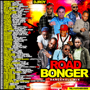 Dj Roy Road Bonger Dancehall Mix 2016 | Music | Reggae