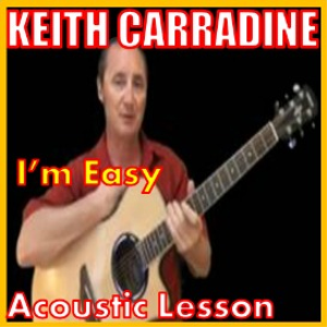Learn to play I'm Easy by Keith Carradine | Movies and Videos | Educational