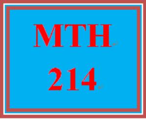 MTH 214 Entire Course | eBooks | Education