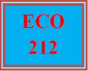 ECO 212 Entire Course | eBooks | Education