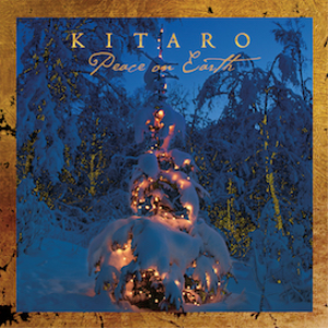 Kitaro - Peace On Earth (Remastered) | Music | New Age