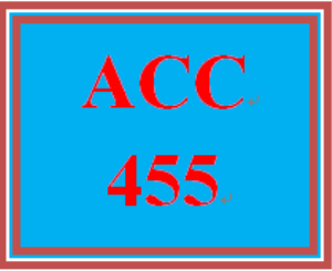 acc 455 week 4 team assignment, part 2