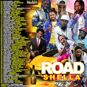 dj roy road shella dancehall mixtape 2016