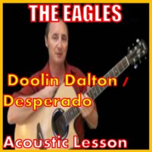 Learn to play Doolin Dalton / Desperado | Movies and Videos | Educational