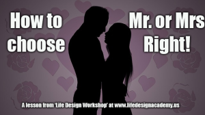 how to choose mr. or mrs right