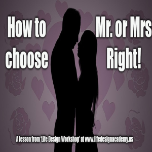 how to choose mr. or mrs. right