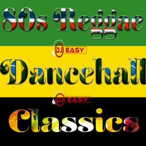 80s Reggae Dancehall Classics Vol 1 Mix By Djeasy | Music | Reggae