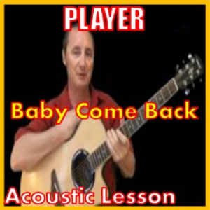 learn to play baby come back by player