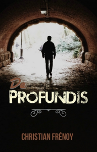 De Profundis, par Christian Frénoy | eBooks | Fiction