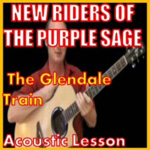Learn to play The Glendale Train by New Riders Of The Purple Sage | Movies and Videos | Educational