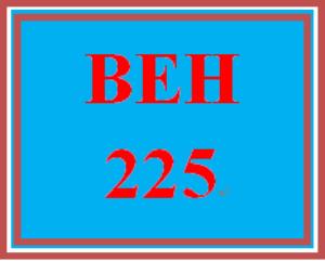 BEH 225 Week 4 Problem Solving Simulation | eBooks | Education