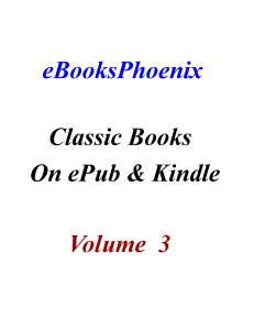 eBooksPhoenix Classic Books On ePub and Kindle  Vol 3 | eBooks | Literary Collections