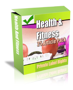 health and fitness, 25 articles ebook w/plr