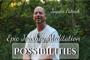 Epic Journey to Possibilities | eBooks | Meditation